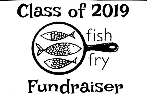Class of 2019 Fish Fry Fundraiser